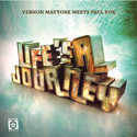 Vernon Maytone Meets Paul Fox - Life Is A Journey